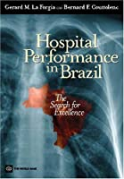 Hospital Performance in Brazil: The Search for Excellence [並行輸入品]