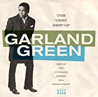 The Very Best of Garland Green by Garland Green (2008-10-14)