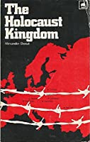 The Holocaust Kingdom: A Memoir