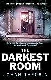 The Darkest Room: Oland Quartet series 2