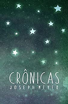 Crônicas (Portuguese Edition) by [Meyer, Joseph]
