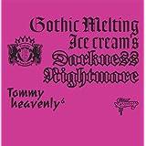 "Gothic Melting Ice Cream's Darkness""Nightmare""(DVD付)"