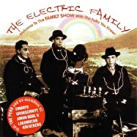 Family Show by THE ELECTRIC FAMILY