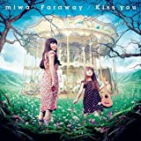 Kiss you / miwa