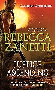 Justice Ascending (The Scorpius Syndrome) by [Zanetti, Rebecca]