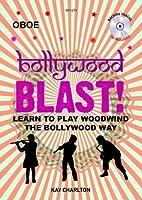 Kay Charlton: Bollywood Blast - Oboe (Book/CD) / ケイ・チャールトン: ボリウッド・ブラスト - オーボエ (本/CD)