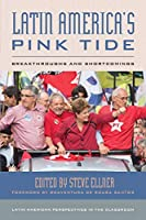 Latin America's Pink Tide (Latin American Perspectives in the Classroom)