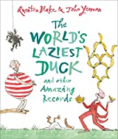 The World's Laziest Duck: and other Amazing Records