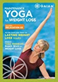 Maintenance Yoga for Weight Loss by Suzanne Deason