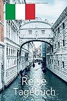 Reise Tagebuch: Plane und Organisiere Deine Reise nach Italien fuer unvergessliche Momente