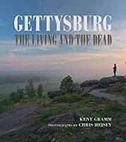 Gettysburg: The Living and the Dead