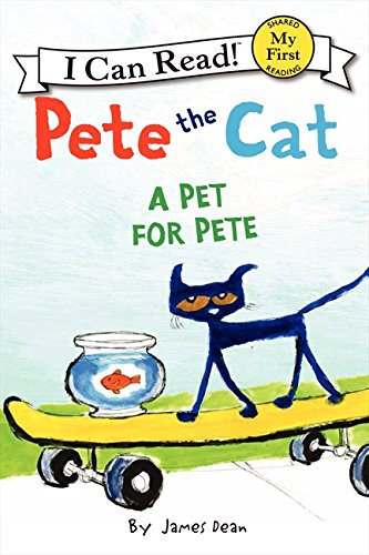 Pete the Cat: A Pet for Pete (My First I Can Read)の詳細を見る