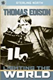 Thomas Edison: A Life of Invention (Sterling Point)