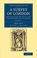 A Survey of London: Reprinted from the Text of 1603, with Introduction and Notes (Cambridge Library Collection - British and Irish History, 15th & 16th Centuries)