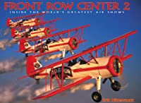 Front Row Center 2: Inside the World's Greatest Air Shows