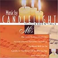 Music Essentials: Music By Candlelight