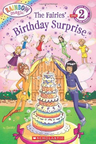 The Fairies' Birthday Surprise (Rainbow Magic: Scholastic Readers, Level 2)の詳細を見る