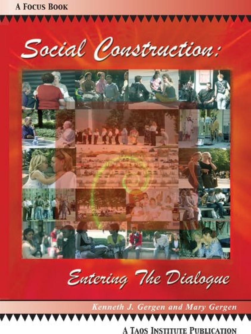 水っぽいファームSocial Construction: Entering the Dialogue (English Edition)