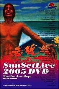 Sunset live 2005 DVD