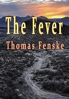 The Fever by [Fenske, Thomas]