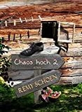 Chaos hoch 2 (Best-Friends 2) (German Edition)