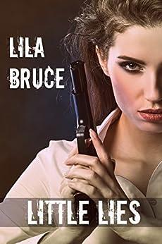 Little Lies by [Bruce, Lila]