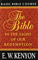 Bible In The Light Of Our Redemption