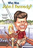 Who Was John F. Kennedy? (Who Was?)