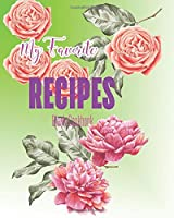 My Favorite Recipes Blank Cookbook: Unlined Notebook for Writing Your Recipes; Large (Dooddy Recipes)