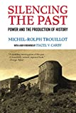 Silencing the Past (20th anniversary edition): Power and the Production of History 画像