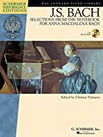 J.S. Bach: Selections from the Notebook for Anna Magdalena Bach (Hal Leonard Piano Library : Schirmer Performance Editions)