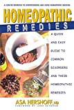 Homeopathic Remedies: A Quick and Easy Guide to Common Disorders and Their Homeopathic Remedies 画像
