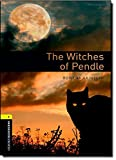 The Witches of Pendle (Oxford Bookworms Library, Stage 1)