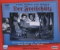 Der Freischuetz by C.M. Weber (2008-12-15)