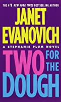 Two for the Dough (Stephanie Plum Novels)
