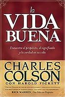 La Vida Buena/ Good Life