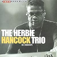 In Concert by HERBIE TRIO HANCOCK (2008-01-13)