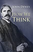 How We Think by John Dewey(1997-07-10)