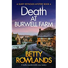 Death at Burwell Farm: A totally unputdownable cozy mystery (A Sukey Reynolds Mystery Book 4)