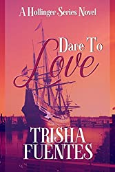 Dare To Love (A Hollinger Series Novel Book 1) (English Edition)