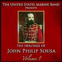 Heritage of John Philip Sousa 1 by JOHN PHILIP SOUSA (2010-10-01)