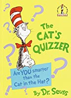 The Cat's Quizzer: Are You Smarter Than the Cat in the Hat? (Beginner Books(R))