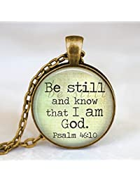 Be Still And Know That I Am God、ChristianアートペンダントネックレスWearableアート、ジュエリー、ガラスペンダントネックレス