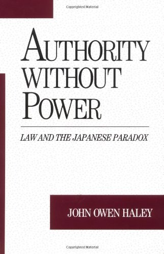 Authority without Power: Law and the Japanese Paradox (Studies on Law and Social Control) (English Edition)