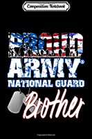 Composition Notebook: Proud Patriotic Army National Guard Brother USA Flag Men  Journal/Notebook Blank Lined Ruled 6x9 100 Pages