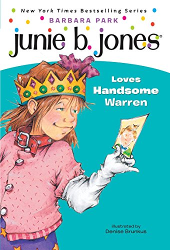 Junie B. Jones #7: Junie B. Jones Loves Handsome Warrenの詳細を見る