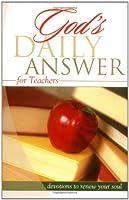 Teachers (God's Daily Answer)