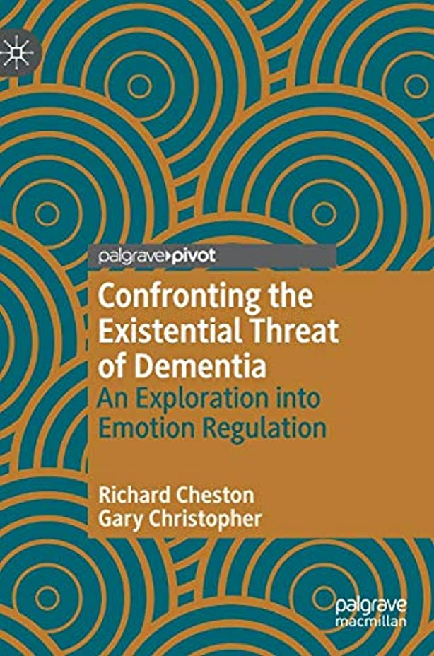移民気まぐれなフォルダConfronting the Existential Threat of Dementia: An Exploration into Emotion Regulation