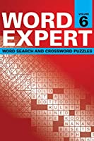 Word Expert Volume 6: Word Search and Crossword Puzzles
