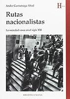 Rutas nacionalistas : la sociedad vasca en el siglo XXI